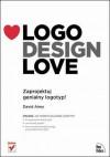 Logo Design Love: Zaprojektuj genialny logotyp! - David Airey