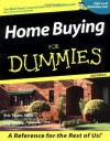 Home Buying For Dummies (For Dummies (Lifestyles Paperback)) - Eric Tyson, Ray Brown