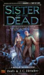 Sister of the Dead - Barb Hendee, J.C. Hendee