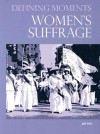 Women's Suffrage (Defining Moments) - Jeff Hill
