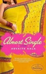 Almost Single Almost Single Almost Single - Advaita Kala