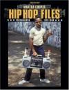 Hip Hop Files: Photographs, 1979-1984 - Martha Cooper, Akim Walta