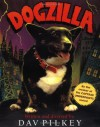 Dogzilla (digest) - Dav Pilkey