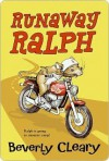 Runaway Ralph (Ralph, #2) - Beverly Cleary