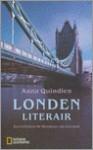 Londen literair: een reis door de literatuur van een stad - A. Quindlen, Gert Jan de Vries