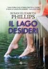 Il lago dei desideri - Susan Elizabeth Phillips, Arianna Gasbarro