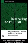 Retreating the Political (Warwick Studies in European Philosophy) - Phillippe Lacoue-Labarthe, Jean-Luc Nancy