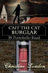 Cait The Cat Burglar - Christine London