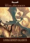 Lohikäärmeen salaisuus (Lohikäärmelaivat, #2) - Margaret Weis, Tracy Hickman, Mika Renvall