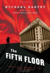 The Fifth Floor - Michael Harvey