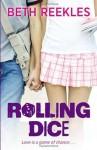 Rolling Dice - Beth Reekles