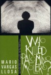 Who Killed Palomino Molero?: A Novel - Mario Vargas Llosa, Alfred MacAdam
