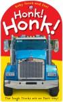 Honk! Honk! - Jo Ryan, Roger Priddy