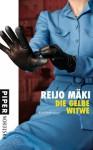 Die gelbe Witwe - Reijo Mäki