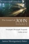 The Gospel of John Volume 5: Triumph Through Tragedy (John 18-21) - James Montgomery Boice