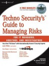 Techno Security's Guide to Managing Risks for It Managers, Auditors, and Investigators - Jack Wiles, Ron Green, Russ Rogers, Amber Schroader, Phil Drake, Greg Kipper, Raymond Blackwood