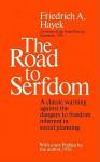 The Road to Serfdom - Friedrich A. von Hayek, Michael Edwards