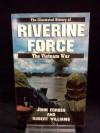 RIVERINE FORCE #8 (Illustrated History of the Vietnam War, Vol 8) - John Forbes, Robert Williams