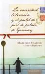 La sociedad literaria y el pastel de piel de patata de Guernsey - Mary Ann Shaffer, Annie Barrows