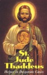 St. Jude Thaddeus: A perfect gift for loved ones in these difficult times! - Tan Books