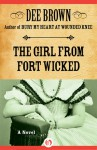 Girl from Fort Wicked - Dee Brown