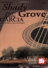 Mel Bay Shady Grove Acoustic Guitar Solos - Jerry Garcia