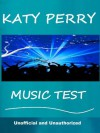 The Katy Perry Music Test - How Well Do You Know Her Music? - Tom Henry