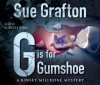 G is for Gumshoe (Kinsey Millhone Mystery) - Sue Grafton