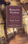 Essential Monastic Wisdom: Writings on the Contemplative Life - Hugh Feiss