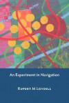 An Experiment in Navigation - Rupert M. Loydell