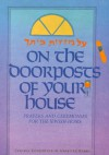 On the Doorposts of Your House: Al Mezuzot Beitecha Prayers and Ceremonies for the Jewish Home (English and Hebrew Edition) - Chaim Stern