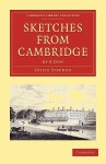 Sketches from Cambridge by a Don - Leslie Stephen