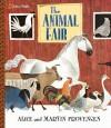 The Animal Fair - Alice Provensen, Martin Provensen