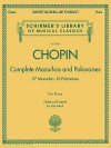 Complete Mazurkas and Polonaises: Schirmer's Library of Musical Classics, Vol. 2064 - Frédéric Chopin