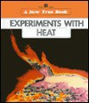 Experiments with Heat - Walter G. Olesky