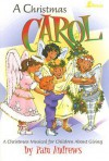 A Christmas Carol: A Christmas Musical for Children about Giving - Pam Andrews