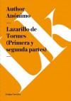 Lazarillo de Tormes (Primera y Segunda Partes) - Anonymous