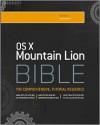 Mac OS X Bible - Galen Gruman