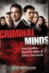 Criminal Minds: Sociopaths, Serial Killers & Other Deviants - Jeff Mariotte