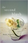 The Second Blush: Poems - Molly Peacock