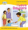I Love Daycare (Teach Me About) - Joy Berry
