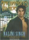 Archangel's Blade - Nalini Singh, Justine Eyre