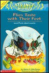 Flies Taste with Their Feet: Weird Facts about Insects - Melvin A. Berger, Robert Roper