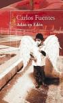 Adán en Edén - Carlos Fuentes
