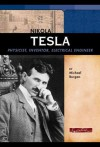 Nikola Tesla: Physicist, Inventor, Electrical Engineer (Signature Lives) - Michael Burgan