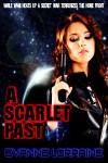 A Scarlet Past - Evanne Lorraine