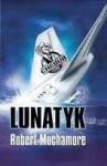 Lunatyk - Robert Muchamore