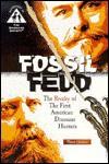 Fossil Feud: The First American Dinosaur Hunters - Thom Holmes