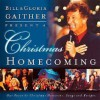 A Christmas Homecoming Bill And Gloria Gaither Present: - Gloria Gaither