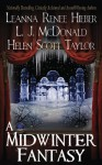 A Midwinter Fantasy (Strangely Beautiful, #2.5) (Sylph, #2.5) - Leanna Renee Hieber, L.J. McDonald, Helen Scott Taylor